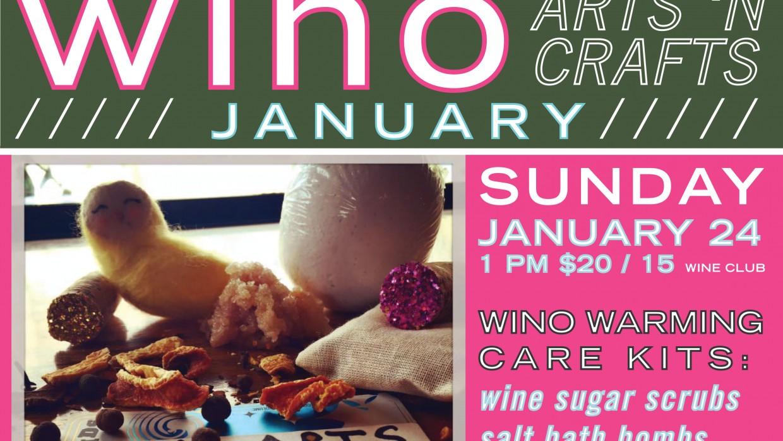 January Wino Arts 'n Crafts