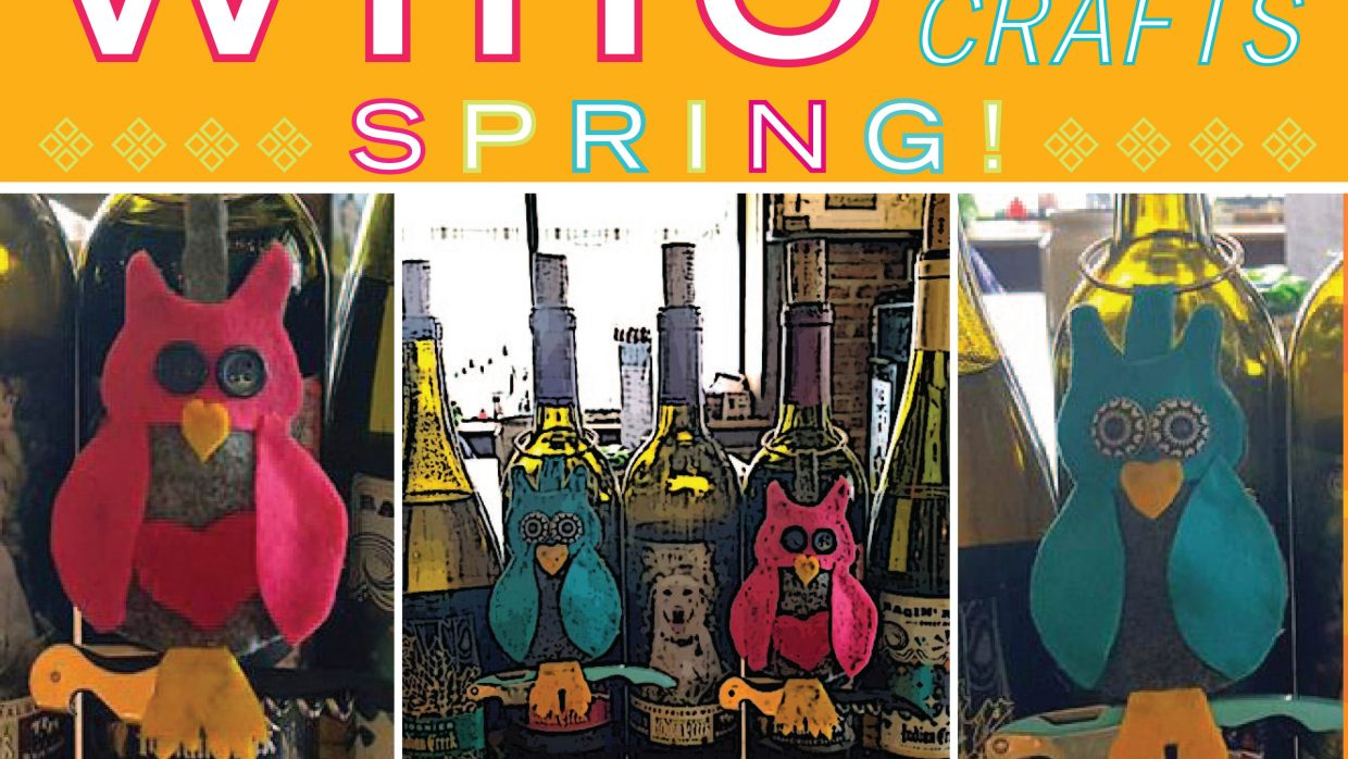 Wino Arts 'n Crafts: March